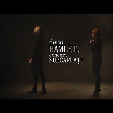demoHAMLET.concert SUBCARPAȚI | promo